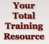 Your Total Training Resource